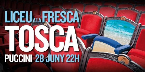 Liceu a la fresca | Tosca, de Puccini