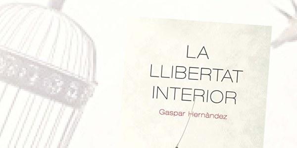 """Presentació del llibre """" La llibertat interior"""""""