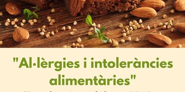 Xerrada: Al·lèrgies i intoleràncies alimentàries