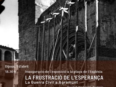 AGRAMUNT INAUGURA UNA EXPOSICIÓ SOBRE LA GUERRA CIVIL COINCIDINT AMB EL 83È ANIVERSARI DELS BOMBARDEJOS