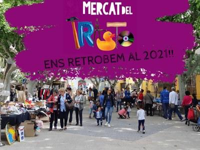 L'Ajuntament decideix suspendre la 8a edició del Mercat del Trasto