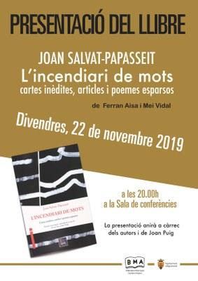 """Presentació del llibre: """"Joan Salvat-Papasseit. L'incendiari de mots, cartes inèdites, articles i poemes esparsos"""